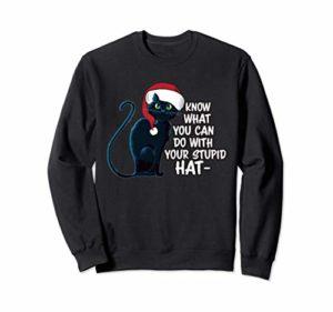 Chat de Noël drôle, chat pas dans l'esprit des vacances Sweatshirt