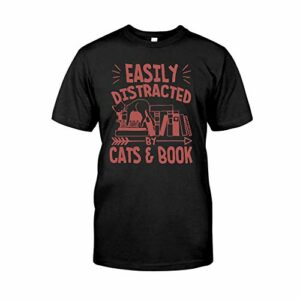 Situen Easily Distracted by Cats and Books 3 T-Shirt