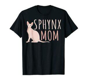 Maman d'un chat Sphynx Propriétaire d'un chat sans poils T-Shirt
